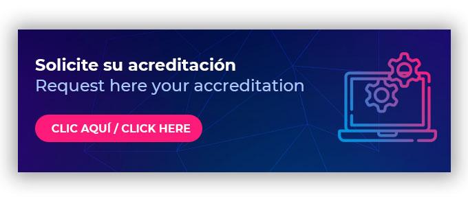 Solicite su acreditación / Request your acreditation